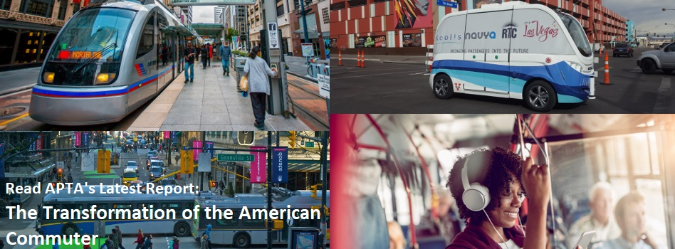 Read APTA's Latest Study: The Transformation of the American Commuter
